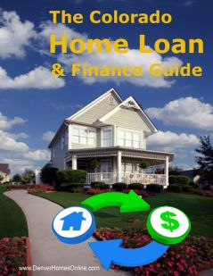 Home Financing Loan Guide Colorado   Free Pre-Approval And More