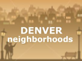 neighborhoods in denver